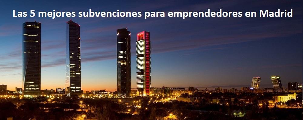 subvenciones para emprendedores en Madrid