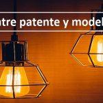 Diferencias entre patente y modelo de utilidad