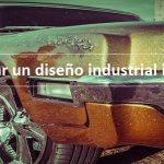 Cómo registrar un diseño industrial internacional
