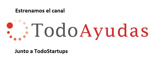 """""""TodoAyudas"""" estrenamos canal junto a TodoStartups"""